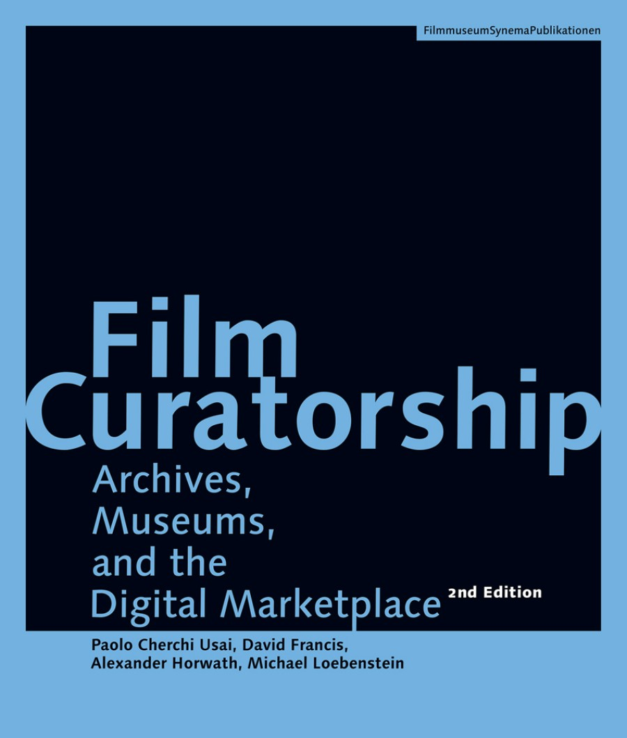 Film Curatorship                                           (2. Auflage) Cover