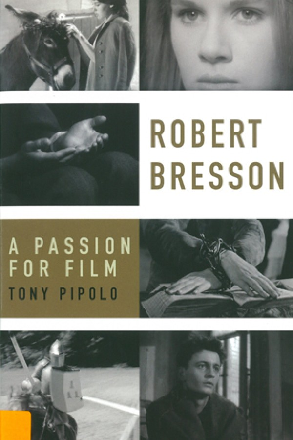 Robert Bresson - A Passion for Film
